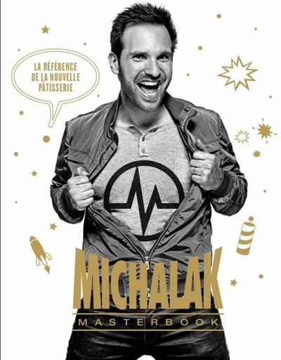 Michalak Masterbook - La référence de la nouvelle pâtisserie - 9782841237586 - 9,99 €