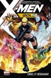 X-Men Gold (2017) T03 - Cruel et dégradant - 9782809497427 - 21,99 €