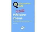 1000 questions ECN medecine interne - Tous les items de la spécialité