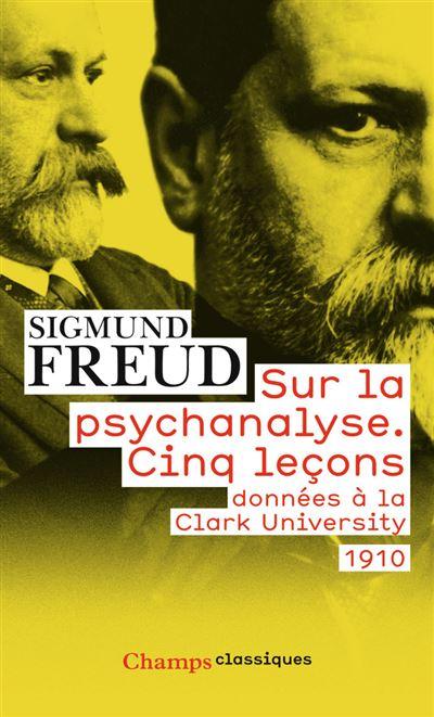 Broché - Sur la psychanalyse. cinq leçons données à la clark university 1910 - Broché - 01/01/2010