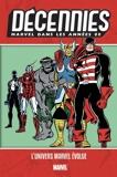 Décennies : Marvel dans les années 80 - L'univers évolue - 9782809483284 - 17,99 €