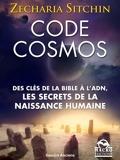Code Cosmos - Des clès de la bible a l'ADN, les secrets de la naissance humaine - 9788893191692 - 15,99 €