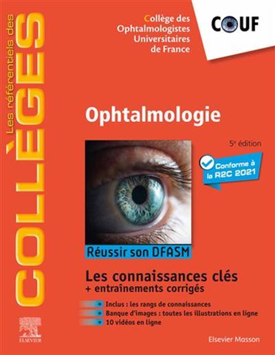 Ophtalmologie - Réussir son DFASM - Connaissances clés - 9782294766695 - 31,64 €