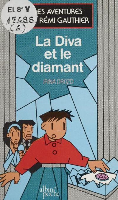 Les aventures de Rémi Gauthier (1) : La diva et le diamant - 9782402173339 - 6,49 €