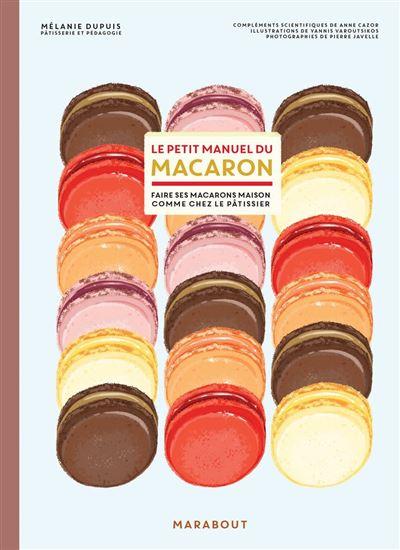Le petit manuel du macaron - 9782501159241 - 10,99 €