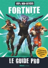 Fortnite - Le guide pro non-officiel de Lipscombe Daniel