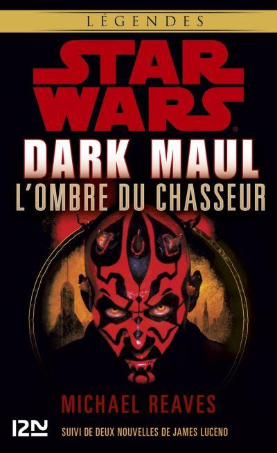 Dark Maul, l'ombre du chasseur - 9782823851571 - 9,99 €