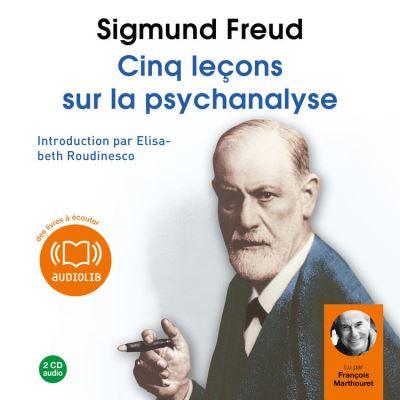 Cinq leçons sur la psychanalyse - Avec une introduction par Elisabeth Roudinesco - Format Téléchargement Audio - 9782356413017 - 12,45 €