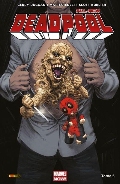All-New Deadpool T05 - Patience zéro - 9782809482072 - 12,99 €
