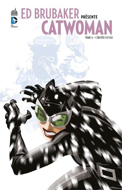 Ed Brubaker présente Catwoman - Tome 4 - L'équipée sauvage - 9791026834397 - 7,99 €