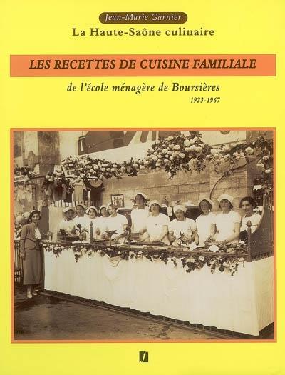 Les recettes de cuisine familiale de l'école ménagère de Boursières de Jean-Marie Garnier
