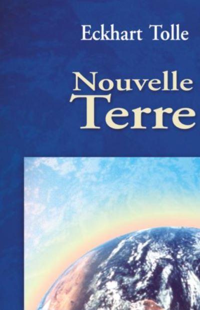 Nouvelle Terre - L'avènement de la conscience humaine - 9782896262847 - 14,99 €