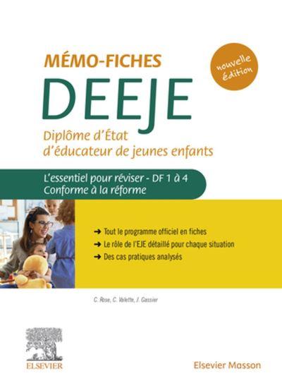 Mémo-Fiches DEEJE - Diplôme d'État d'éducateur de jeunes enfants - L'essentiel pour réviser DF1 à 4. Conforme à la réforme - 9782294769719 - 14,55 €