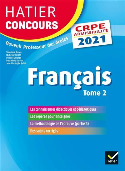 Français tome 2 - CRPE 2021 - Epreuve écrite d'admissibilité - 9782401077409 - 15,99 €