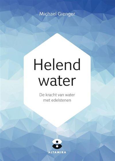 Helend water - de kracht van water met edelstenen de Michael Gienger