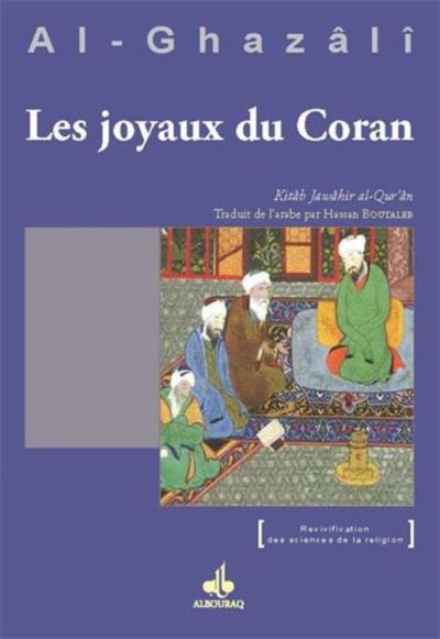 Les joyaux du Coran (Jawâhir al-Qur'ân) - 9791022500715 - 12,80 €