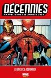 Décennies : Marvel dans les années 2000 - La une des journaux - 9782809486261 - 17,99 €