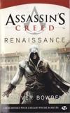 Assassin's Creed, T1 - Assassin's Creed : Renaissance - Bragelonne - 29/05/2013