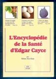L'encyclopédie de la santé d'Edgar Cayce