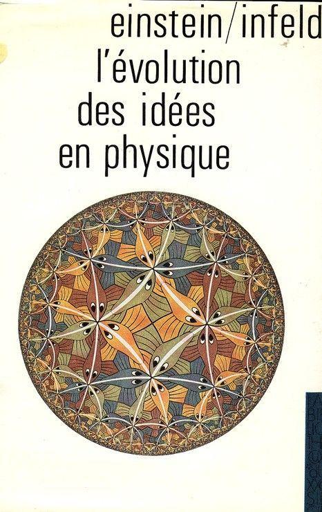 L'évolution des idées en physique des premiers concepts aux thérories de la relativité et des quanta - 01/01/1983