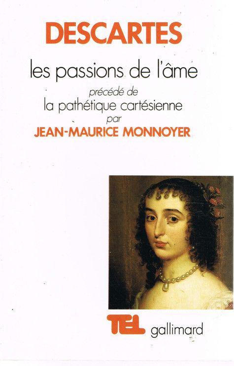 Les Passions de l'âme - Editions Gallimard - 05/12/1969