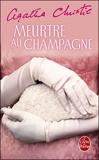 Meurtre au champagne (Nouvelle traduction révisée)