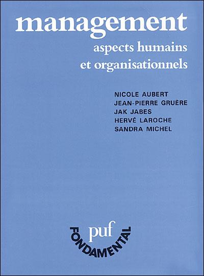 Management - Aspects humains et organisationnels de Nicole Aubert