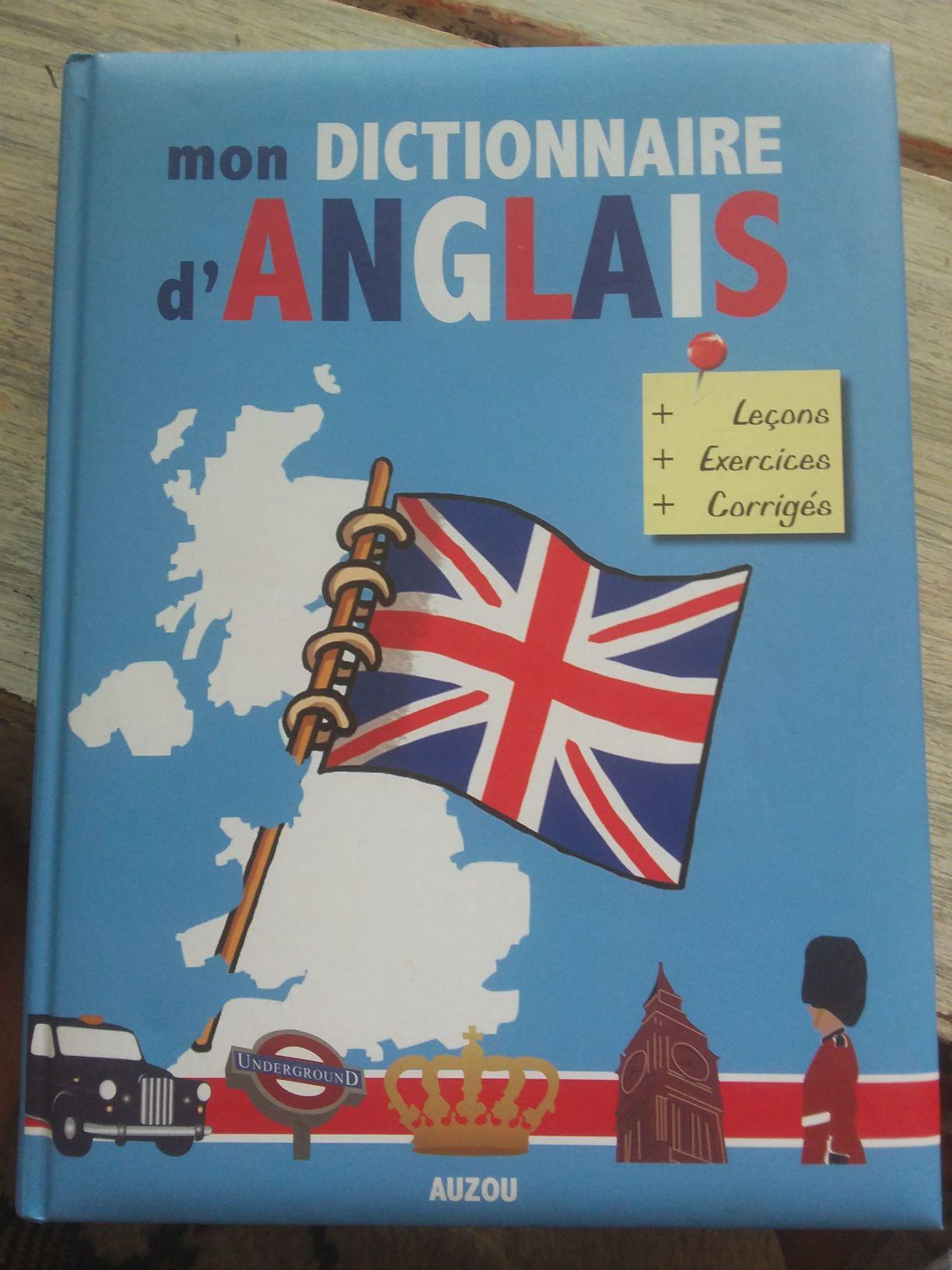 Mon dictionnaire d'ANGLAIS (+leçon, +exercices, +corrigés)
